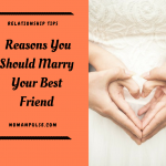 Why I Married My Best Friend And You Should Too