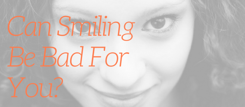 What's Lurking Behind Your Smile? The Secret Darkside Of Smiling