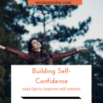 Empowering Women: Building Confidence And Self-Esteem Made Easy