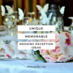 Ideas & Inspiration For A Wedding Reception That's Fun, Unique & Memorable