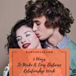 5 Ways To Make Long Distance Relationships Work