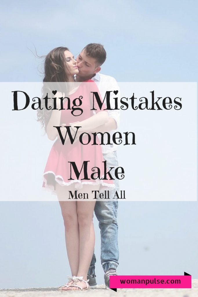 dating-mistakeswomenmake
