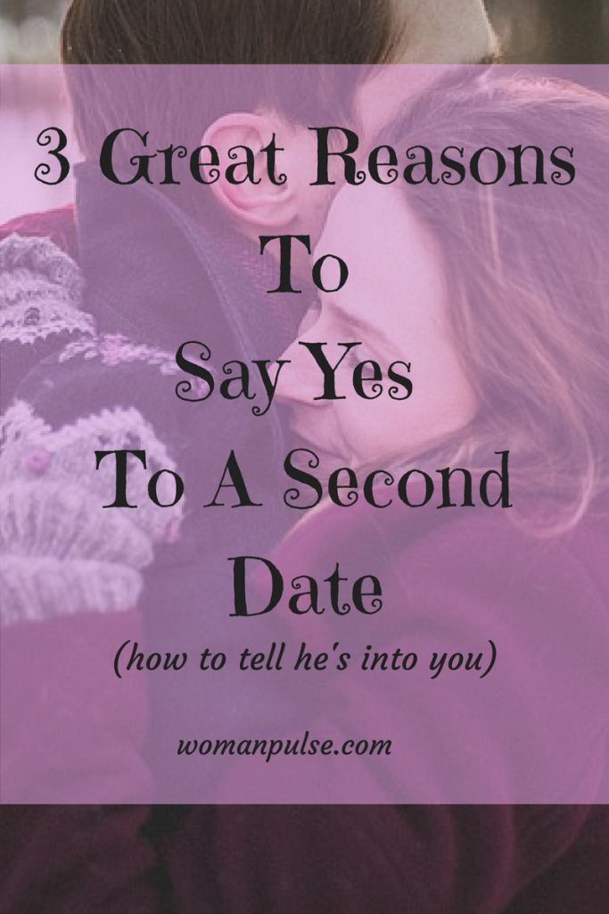 3-great-reasonstosay-yes-to-a-seconddate