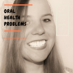 Oral Health Problems You Need To Know About