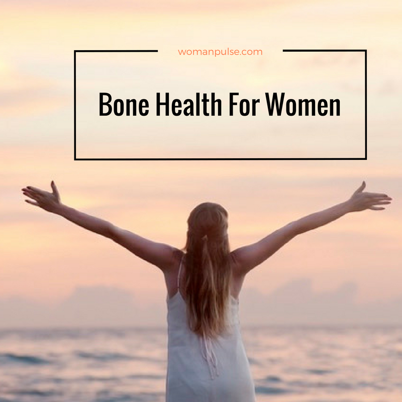 Sticks And Stones: A Woman's Guide To Bone Health