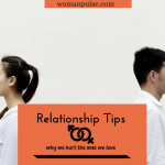 Relationship Tips: Interesting Reasons We Hurt Our Life Partners The Most