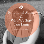 Why People Stay In Abusive Relationships Way Too Long