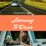 7 Great Reasons Why Every Woman Should Learn To Drive
