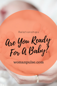 I Want You Babe: How To Know If You're Ready to Have a Child