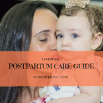 Having A Baby: A Postpartum Care Guide