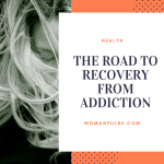 The Road To Recovery From Addiction