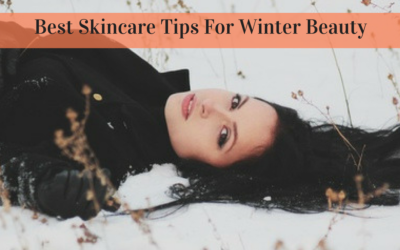 It's Getting Cold Outside: Best Skincare Tips For Winter Beauty