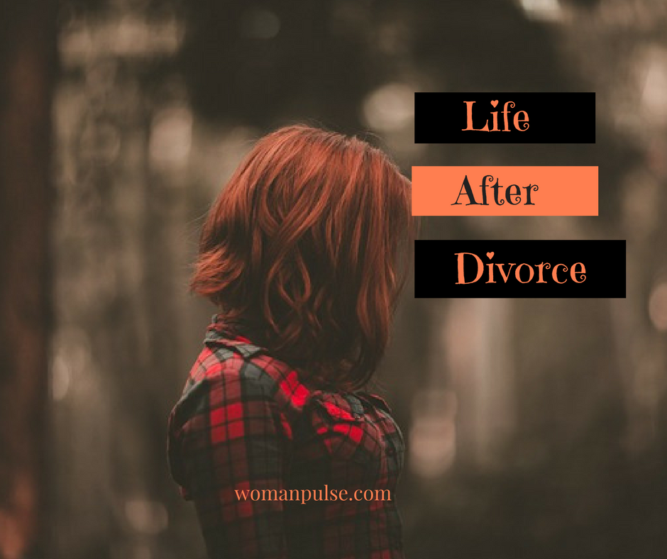 A Woman's Guide To Life After Divorce ( What Do I Do Now?)