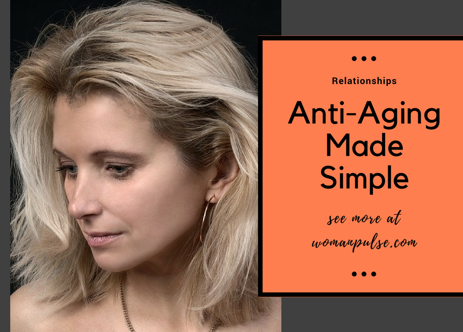 Like A Fine Wine: Anti-Aging Made Simple