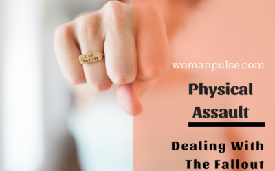 Dealing With The Fallout Of Physical Assault